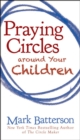 Praying Circles around Your Children - eBook