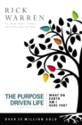 The Purpose Driven Life : What on Earth am I Here For? - Book