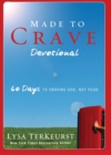 Made to Crave Devotional : 60 Days to Craving God, Not Food - eBook