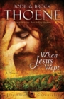When Jesus Wept - Book