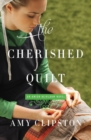 The Cherished Quilt - Book