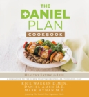 The Daniel Plan Cookbook : Healthy Eating for Life - eBook