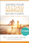 Saving Your Second Marriage Before It Starts : Nine Questions to Ask Before -- and After -- You Remarry - eBook