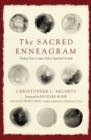 The Sacred Enneagram : Finding Your Unique Path to Spiritual Growth - eBook