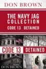 The Navy Jag Collection : Detained and Code 13 - eBook