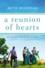 A Reunion of Hearts : An Amish Reunion Story - eBook