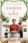 Loaves of Love : An Amish Christmas Bakery Story - eBook