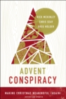 Advent Conspiracy : Making Christmas Meaningful (Again) - eBook