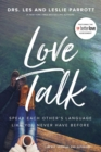Love Talk : Speak Each Other's Language Like You Never Have Before - Book