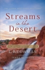 Streams in the Desert : 366 Daily Devotional Readings - Book