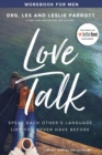 Love Talk Workbook for Men : Speak Each Other's Language Like You Never Have Before - eBook