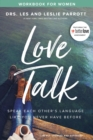 Love Talk Workbook for Women : Speak Each Other's Language Like You Never Have Before - eBook