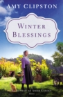 Winter Blessings : A Seasons of an Amish Garden Story - eBook