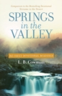 Springs in the Valley : 365 Daily Devotional Readings - Book