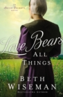 Love Bears All Things - Book