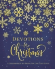 Devotions for Christmas : A Celebration to Bring You Joy and Peace - eBook
