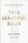 This Beautiful Book : An Exploration of the Bible's Incredible Story Line and Why It Matters Today - eBook