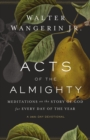 Acts of the Almighty : Meditations on the Story of God for Every Day of the Year - eBook