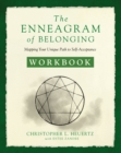 The Enneagram of Belonging Workbook : Mapping Your Unique Path to Self-Acceptance - Book