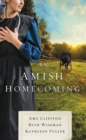 An Amish Homecoming : Three Stories - Book