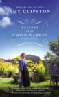 Seasons of an Amish Garden : Three Stories - Book