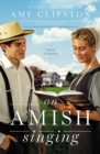 An Amish Singing : Four Stories - Book