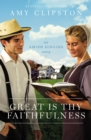 Great Is Thy Faithfulness : An Amish Singing Story - eBook