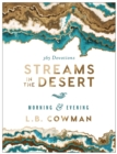 Streams in the Desert Morning and Evening : 365 Devotions - Book