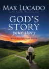 God's Story, Your Story : When His Becomes Yours - eBook