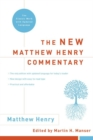 The New Matthew Henry Commentary : The Classic Work with Updated Language - eBook