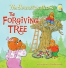 Berenstain Bears and the Forgiving Tree - eBook