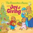 The Berenstain Bears and the Joy of Giving - eBook