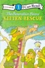 The Berenstain Bears' Kitten Rescue : Level 1 - eBook
