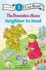 The Berenstain Bears' Neighbor in Need : Level 1 - eBook