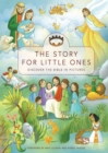 The Story for Little Ones : Discover the Bible in Pictures - eBook