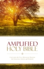 Amplified Holy Bible, eBook : Captures the Full Meaning Behind the Original Greek and Hebrew - eBook