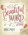NKJV, Beautiful Word Bible, Large Print, Leathersoft, Teal, Red Letter Edition : 500 Full-Color Illustrated Verses - Book