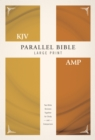 KJV, Amplified, Parallel Bible, Large Print, Hardcover, Red Letter Edition : Two Bible Versions Together for Study and Comparison - Book