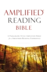 Amplified Reading Bible, eBook : A Paragraph-Style Amplified Bible for a Smoother Reading Experience - eBook