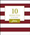 10 Minutes in the Word: John - eBook