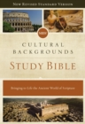 NRSV, Cultural Backgrounds Study Bible, Hardcover, Comfort Print : Bringing to Life the Ancient World of Scripture - Book