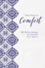 The God of Comfort : 100 Bible Verses to Soothe Your Spirit - Book