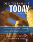 Old Testament Today, 2nd Edition : A Journey from Ancient Context to Contemporary Relevance - eBook