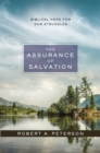 The Assurance of Salvation : Biblical Hope for Our Struggles - Book