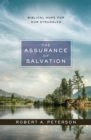 The Assurance of Salvation : Biblical Hope for Our Struggles - eBook