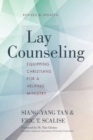 Lay Counseling, Revised and Updated : Equipping Christians for a Helping Ministry - Book