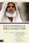 New International Encyclopedia of Bible Characters : The Complete Who's Who in the Bible - eBook