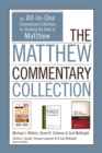 The Matthew Commentary Collection : An All-In-One Commentary Collection for Studying the Book of Matthew - eBook