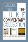The Luke Commentary Collection : An All-In-One Commentary Collection for Studying the Book of Luke - eBook