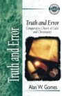 Truth and Error : Comparative Charts of Cults and Christianity - eBook